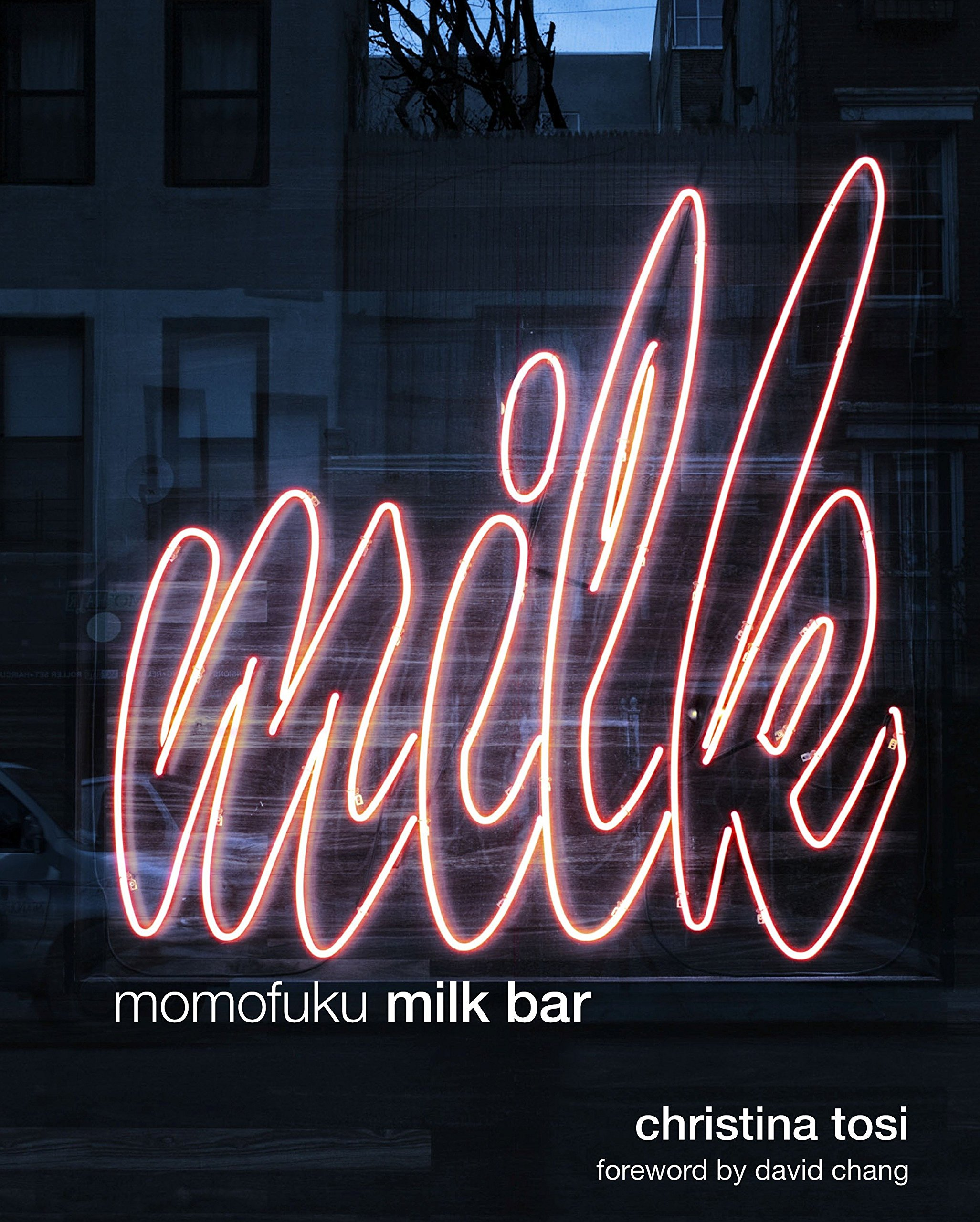 Momofuku Milk Bar: A Cookbook by Clarkson Potter